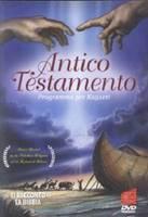 Antico Testamento - Programma per ragazzi