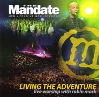 Living the Adventure - The Mandate 2007