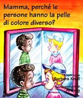 Mamma, perché le persone hanno la pelle di colore diverso?