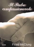 Il Padre compassionevole