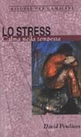 Lo stress - Calma nella tempesta