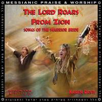 The Lord roars from Zion - Songs of the warrior bride