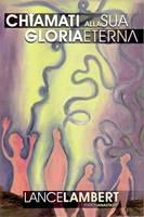 Chiamati alla sua gloria eterna (Brossura)