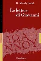 Le lettere di Giovanni - Commentario Collana Strumenti