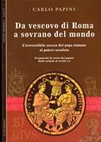 Da vescovo di Roma a sovrano del mondo (Brossura)