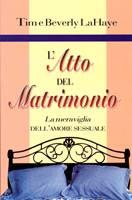 L'atto del Matrimonio - La meraviglia dell'amore sessuale