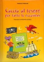 Caccia al tesoro per tutte le occasioni - Illustrazioni di Massimo Alfaioli
