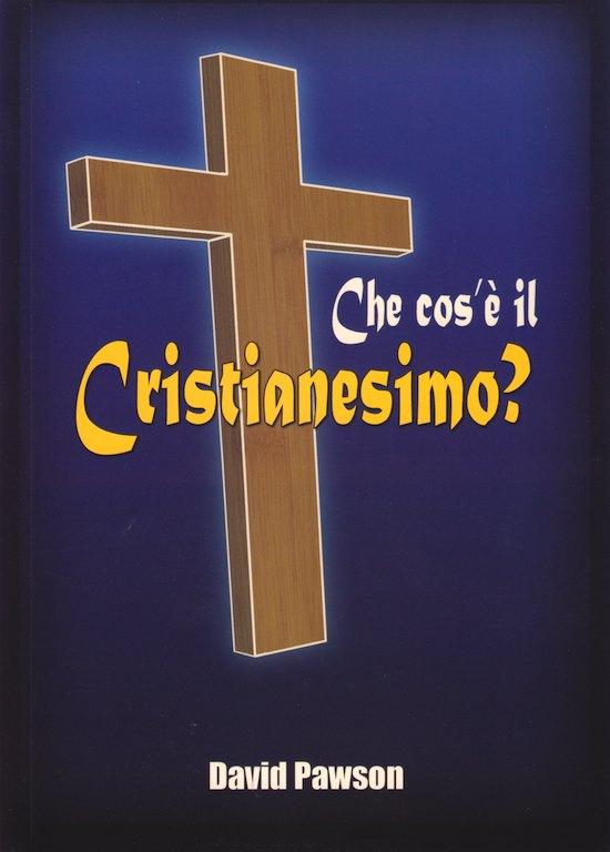 Che cos'è il cristianesimo?