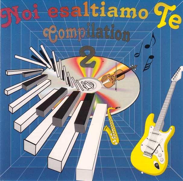 Noi esaltiamo Te CD - Compilation 2