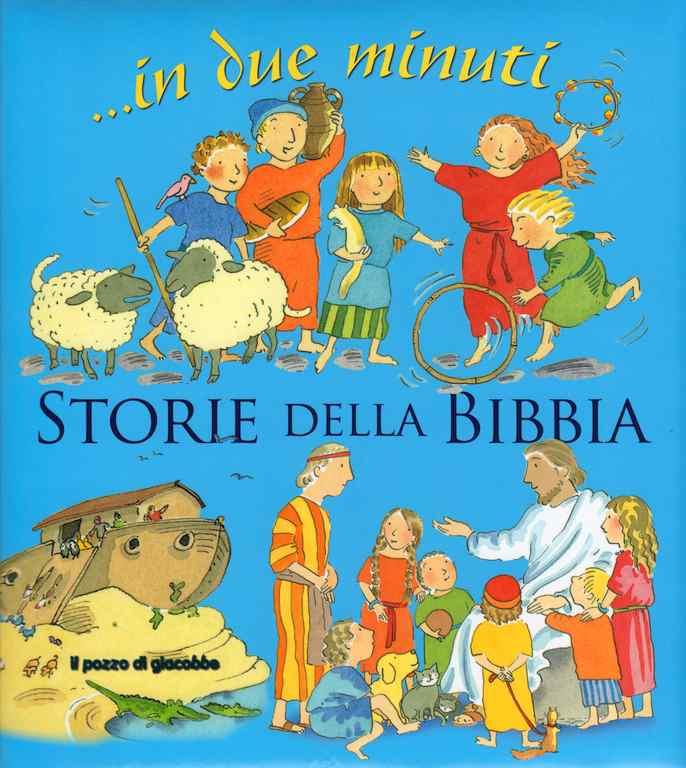 Storie della Bibbia in due minuti - Libro illustrato