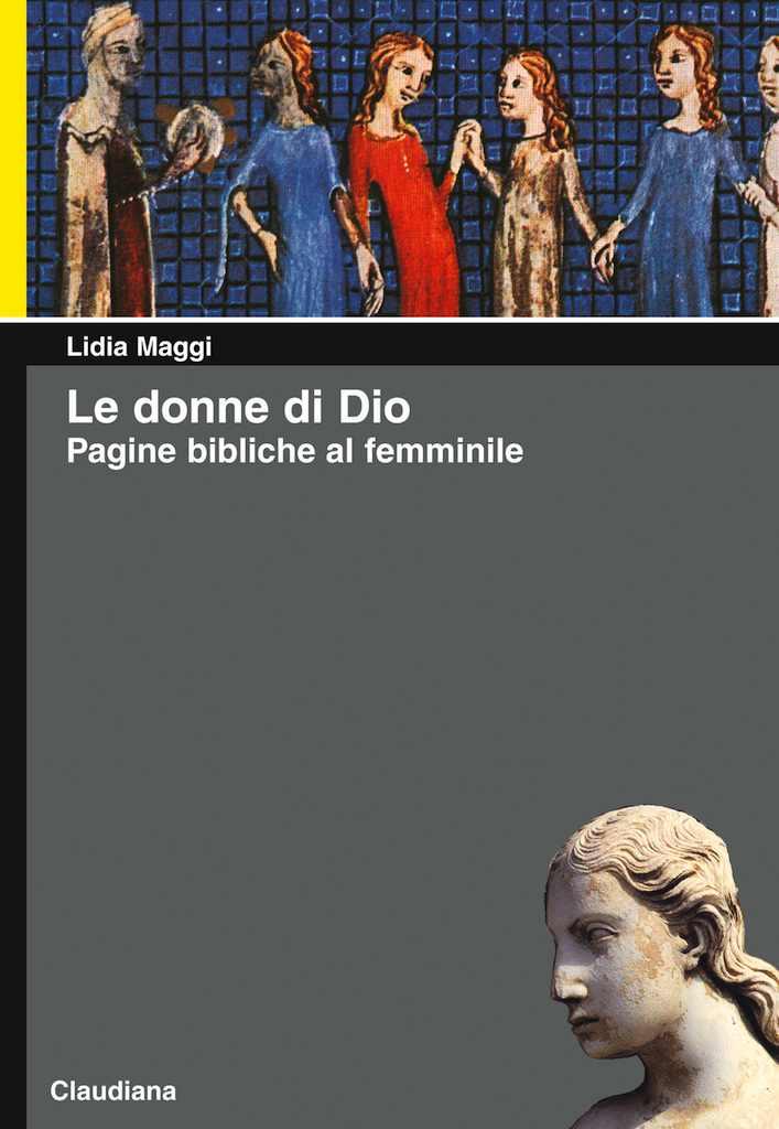 Le donne di Dio - Con illustrazioni di Silvia Gastaldi