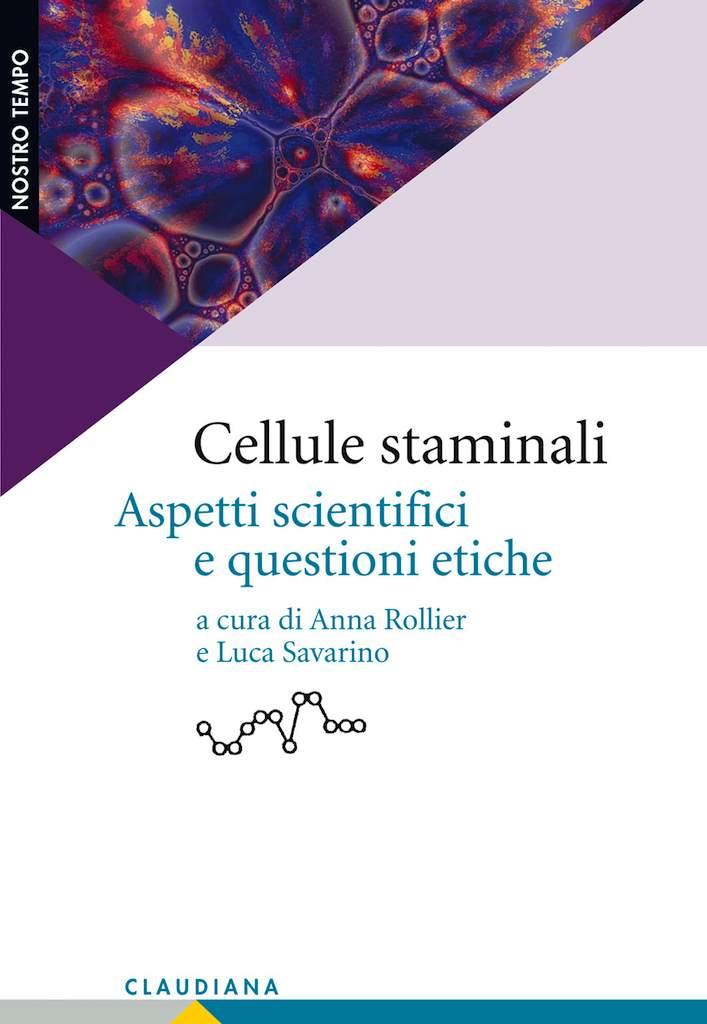 Cellule staminali - Aspetti scientifici e questioni etiche