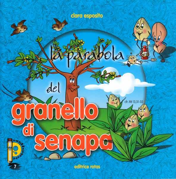 La parabola del Granello di Senape - Libretto illustrato