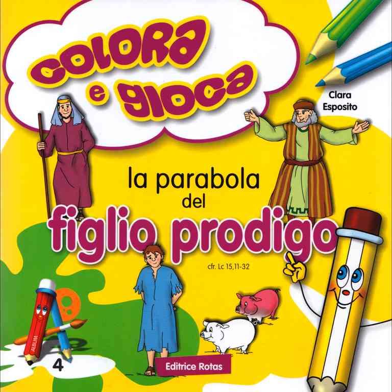 La parabola del Figlio Prodigo - Libro da colorare con giochi