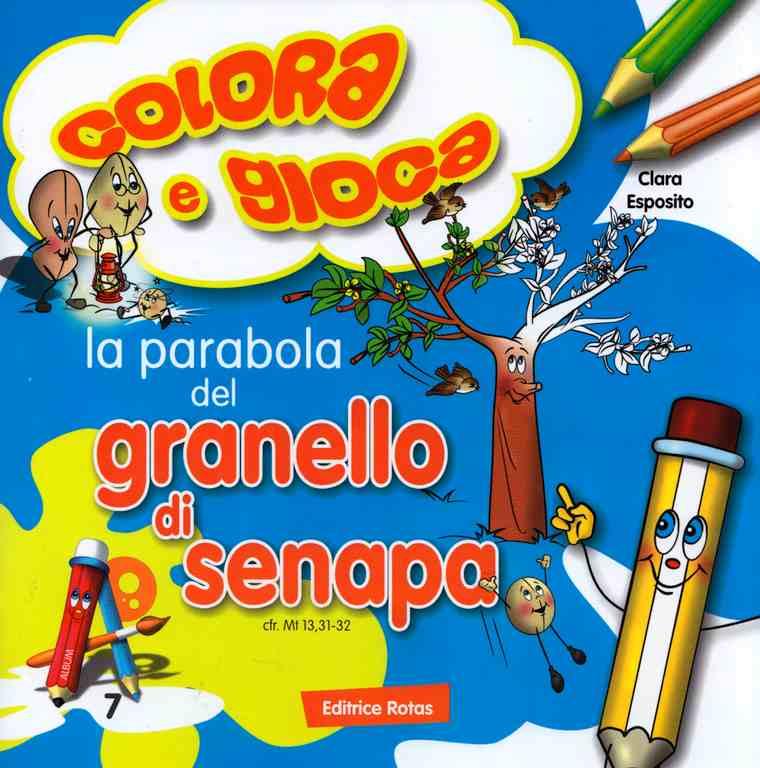 La parabola del Granello di Senape - Libro da colorare con giochi