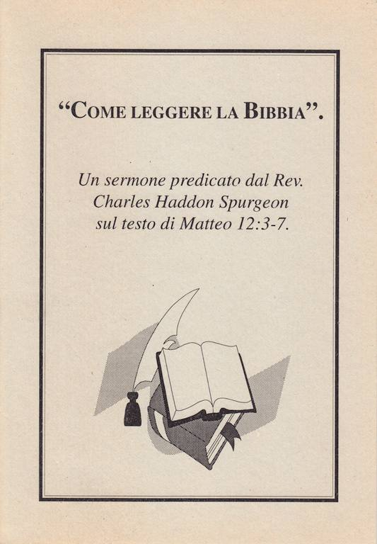 Come leggere la Bibbia - Un sermone predicato da Spurgeon su Matteo 12:3-7