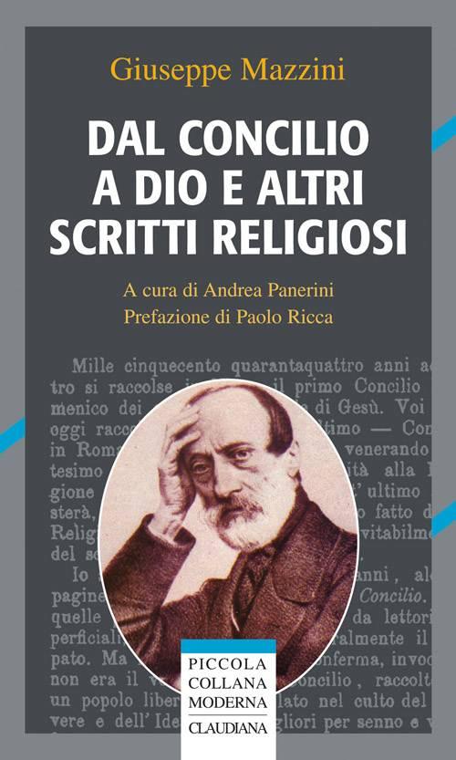 Dal concilio a Dio e altri scritti religiosi