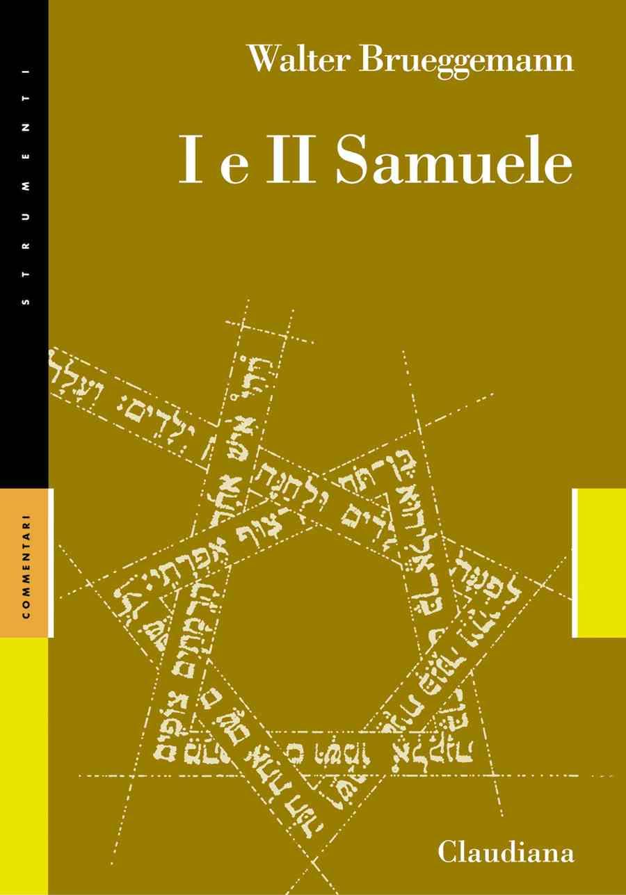 I e II Samuele - Commentario Collana Strumenti