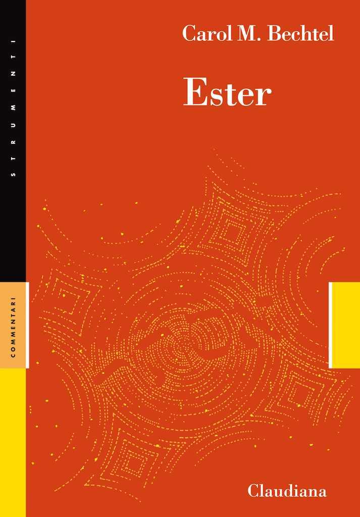 Ester - Commentario Collana Strumenti