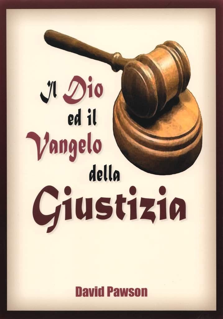 Il Dio ed il Vangelo della giustizia