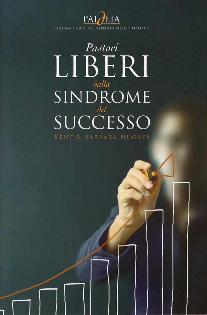Pastori liberi dalla sindrome del successo
