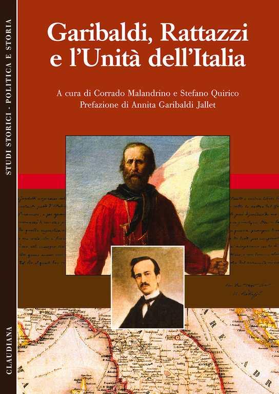 Garibaldi, Rattazzi e l'unità dell'Italia