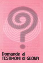 Domande ai Testimoni di Geova - Confezione da 100 opuscoli