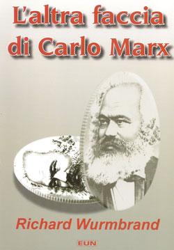 L'altra faccia di Carlo Marx