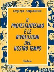 Il protestantesimo e le rivoluzioni del nostro tempo