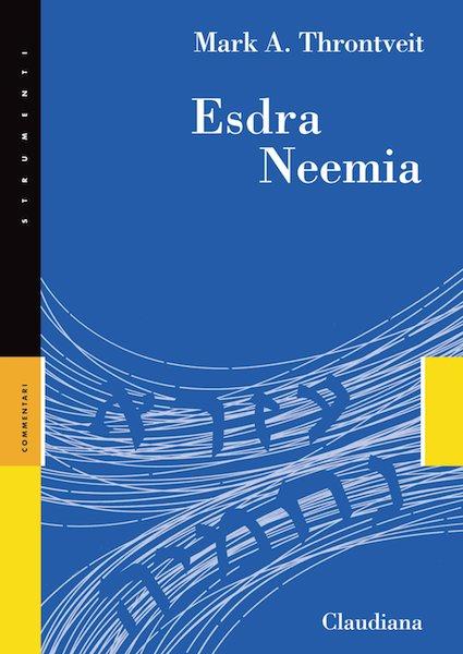 Esdra Neemia - Commentario Collana Strumenti