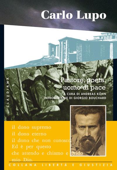 Carlo Lupo - Pastore, poeta, uomo di pace