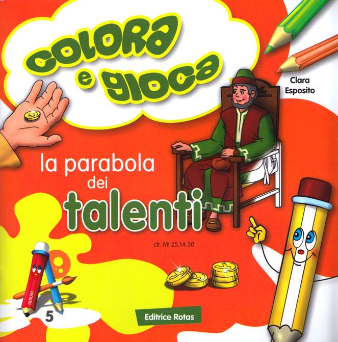La parabola dei talenti - Libro da colorare con giochi