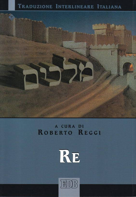 Re (Traduzione Interlineare Ebraico-Italiano)