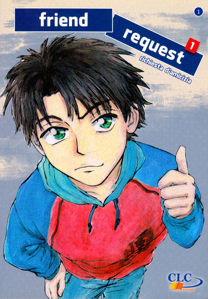 Friend Request - Richiesta d'amicizia - Fumetto Manga per Adolescenti
