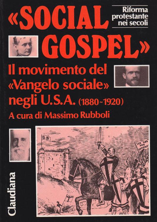 «Social Gospel» - Il movimento del «Vangelo sociale» negli USA (1880-1920)