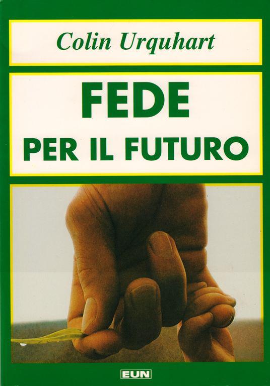 Fede per il futuro