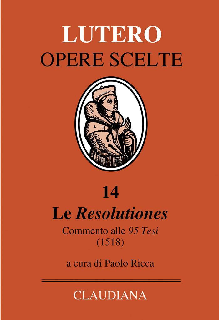 Le Resolutiones - Testo originale latino a fronte