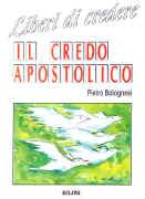 Liberi di credere - Il credo apostolico