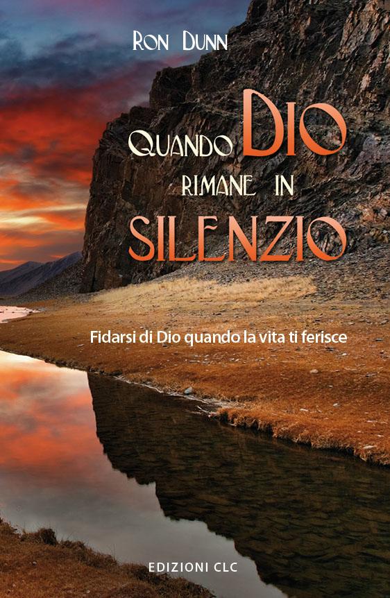 Quando Dio rimane in silenzio
