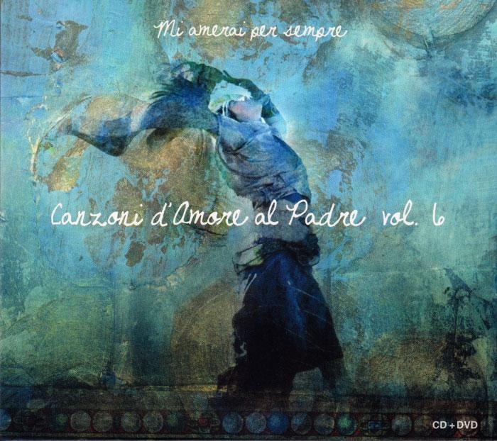 Canzoni d'amore al padre - Vol. 6