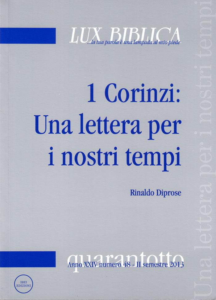 1 Corinzi: Una lettera per i nostri tempi Lux Biblica - n° 48