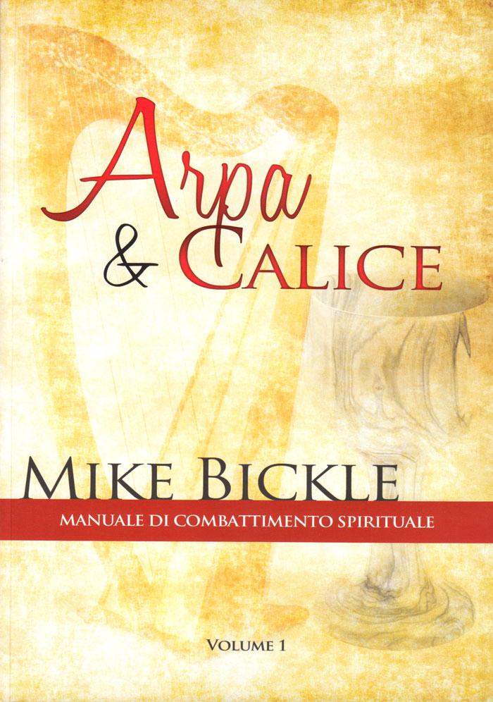 Arpa e Calice. Manuale di combattimento spirituale Volume 1