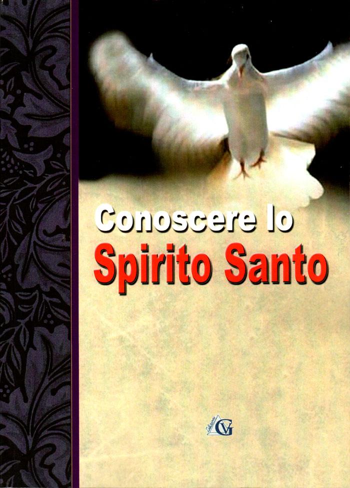 Conoscere lo Spirito Santo