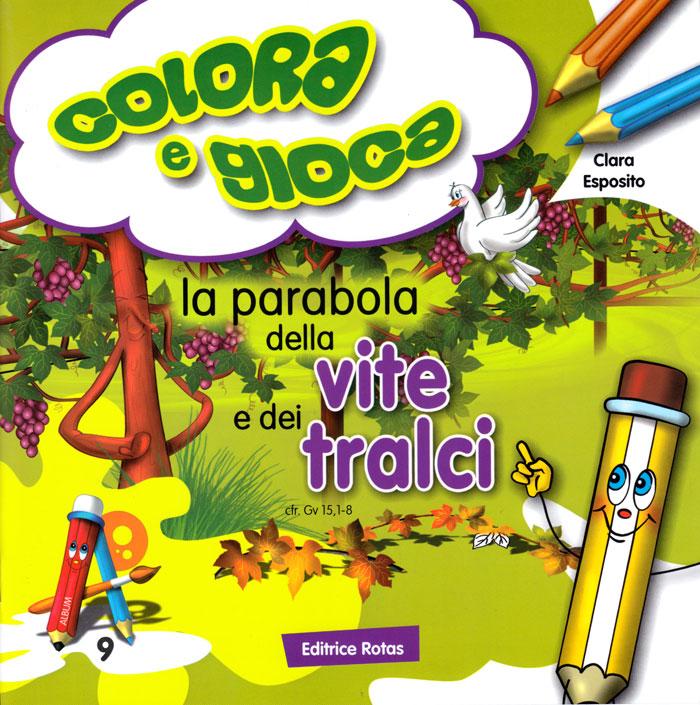 La parabola della vite e dei tralci - Libro da colorare con giochi