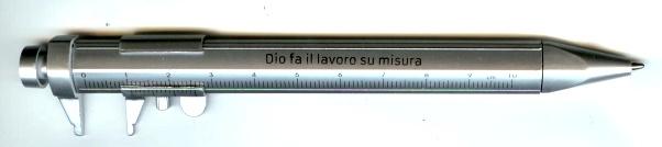 """A1390 - Penna Calibro """"Dio fa il lavoro su misura"""""""
