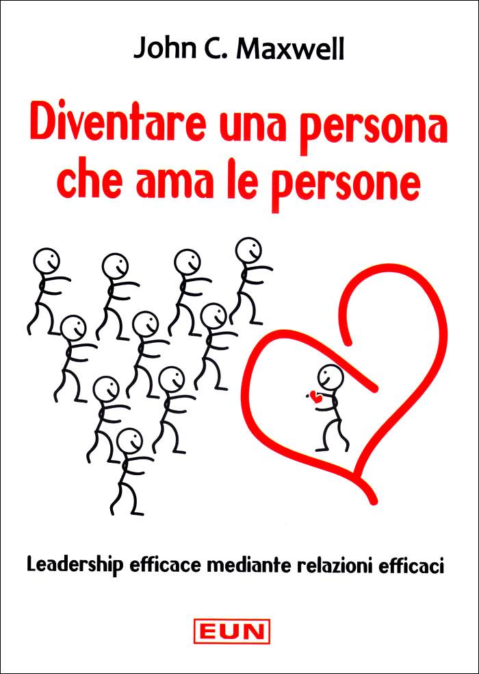 Diventare una persona che ama le persone