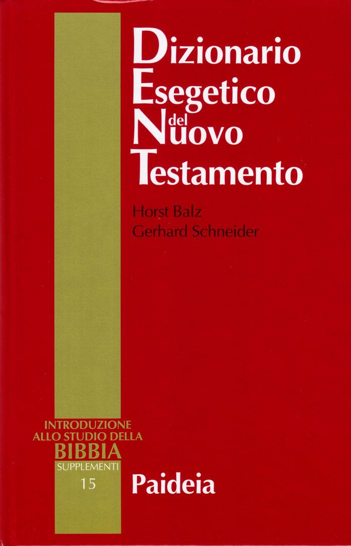 Dizionario Esegetico del Nuovo Testamento Unico Volume