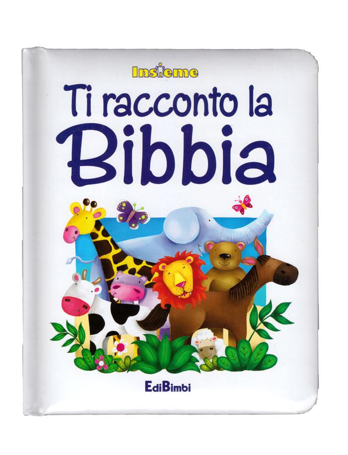 Ti racconto la Bibbia