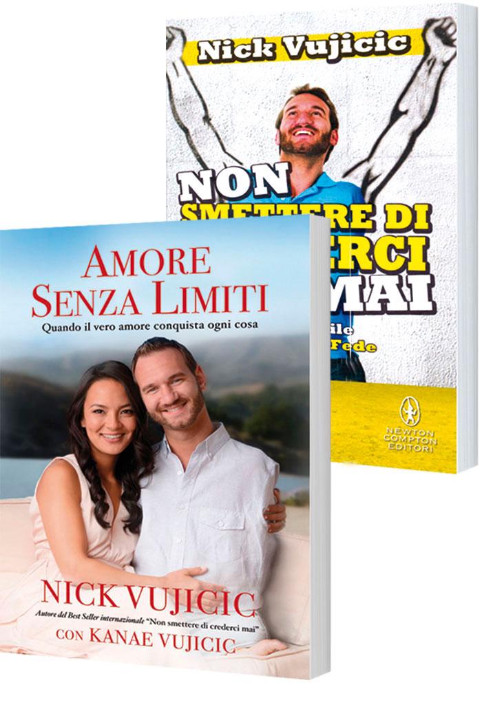 """Offerta """"Nick Vujicic"""" - """"Non smettere di crederci mai"""" e """"Amore senza limiti"""""""