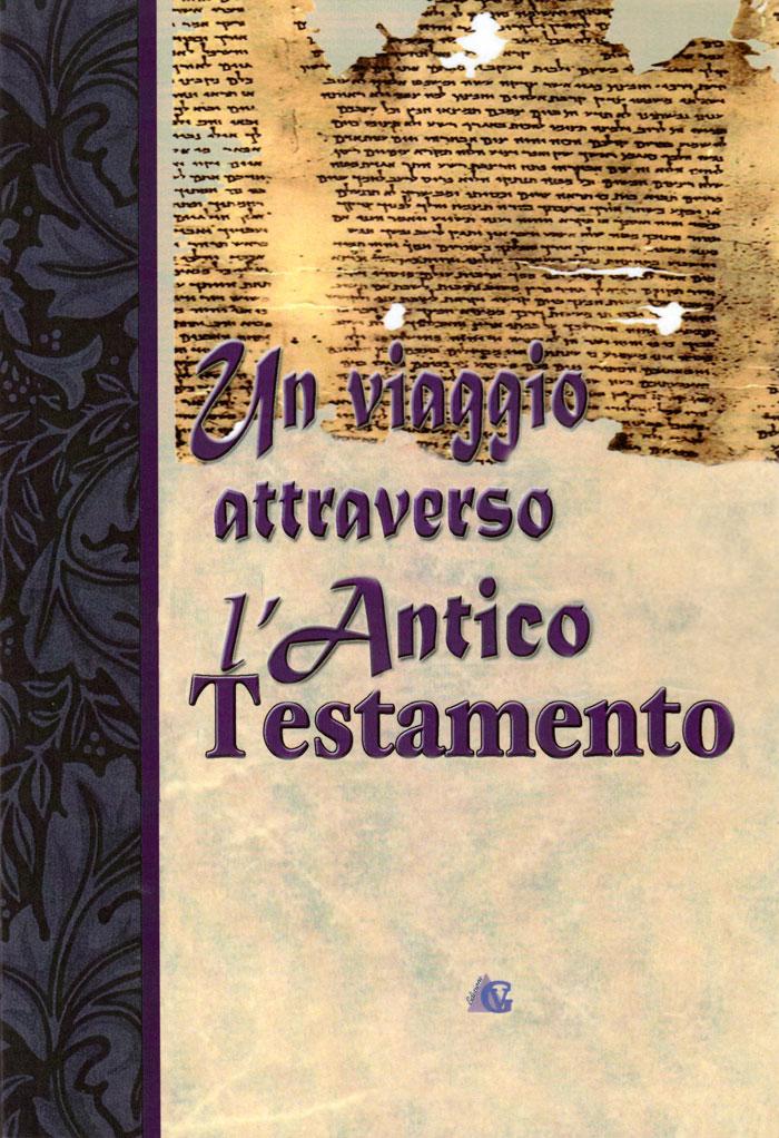 Un viaggio attraverso l'Antico Testamento